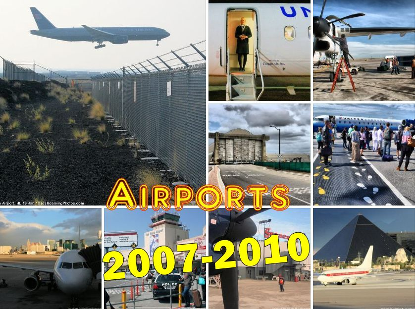 Airports I Have Known (2007-2010)