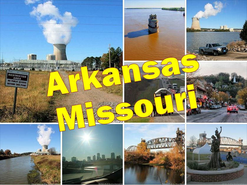 Arkansas and Missouri
