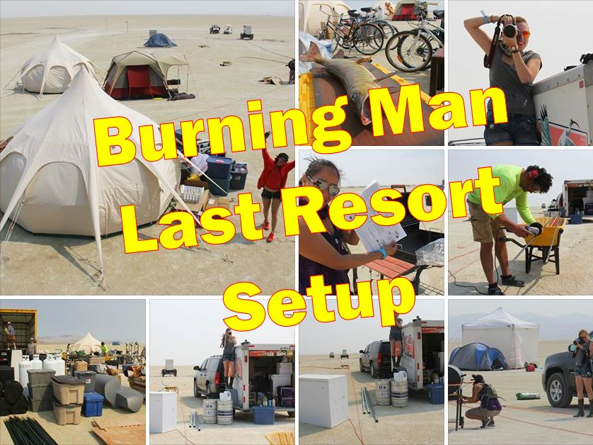 Burning Man 2013 - Last Resort Setup