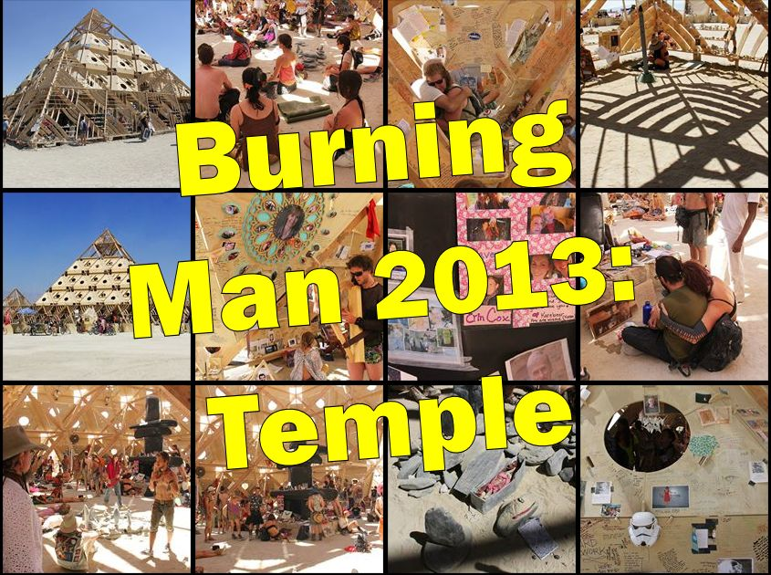 Burning Man 2013 - The Temple