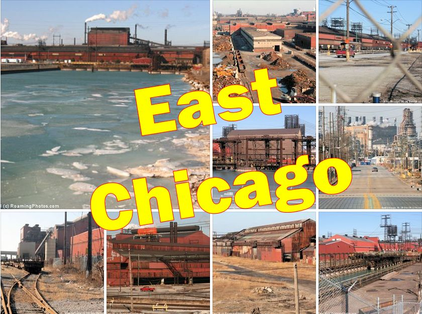 East Chicago, Indiana - Industrial Wasteland