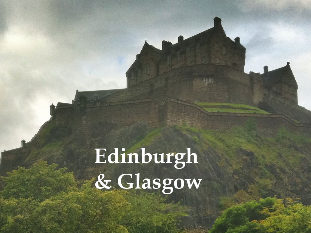 Edinburgh & Glasgow