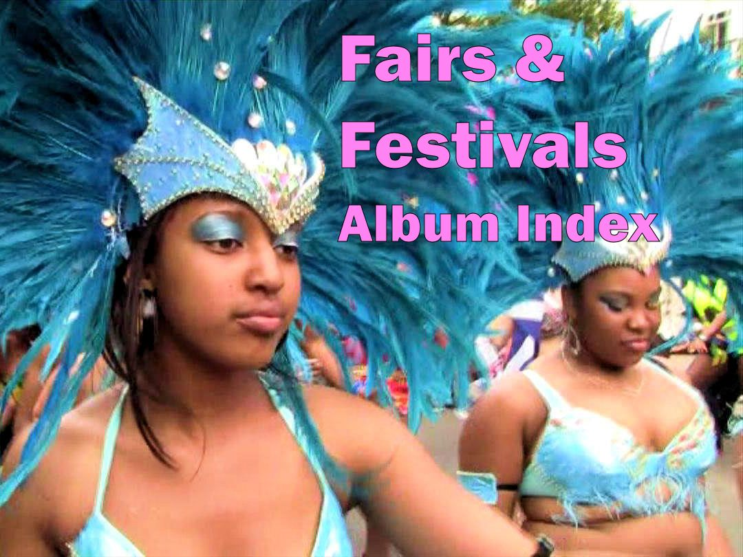 Fairs, Festivals and Celebrations - Album Index