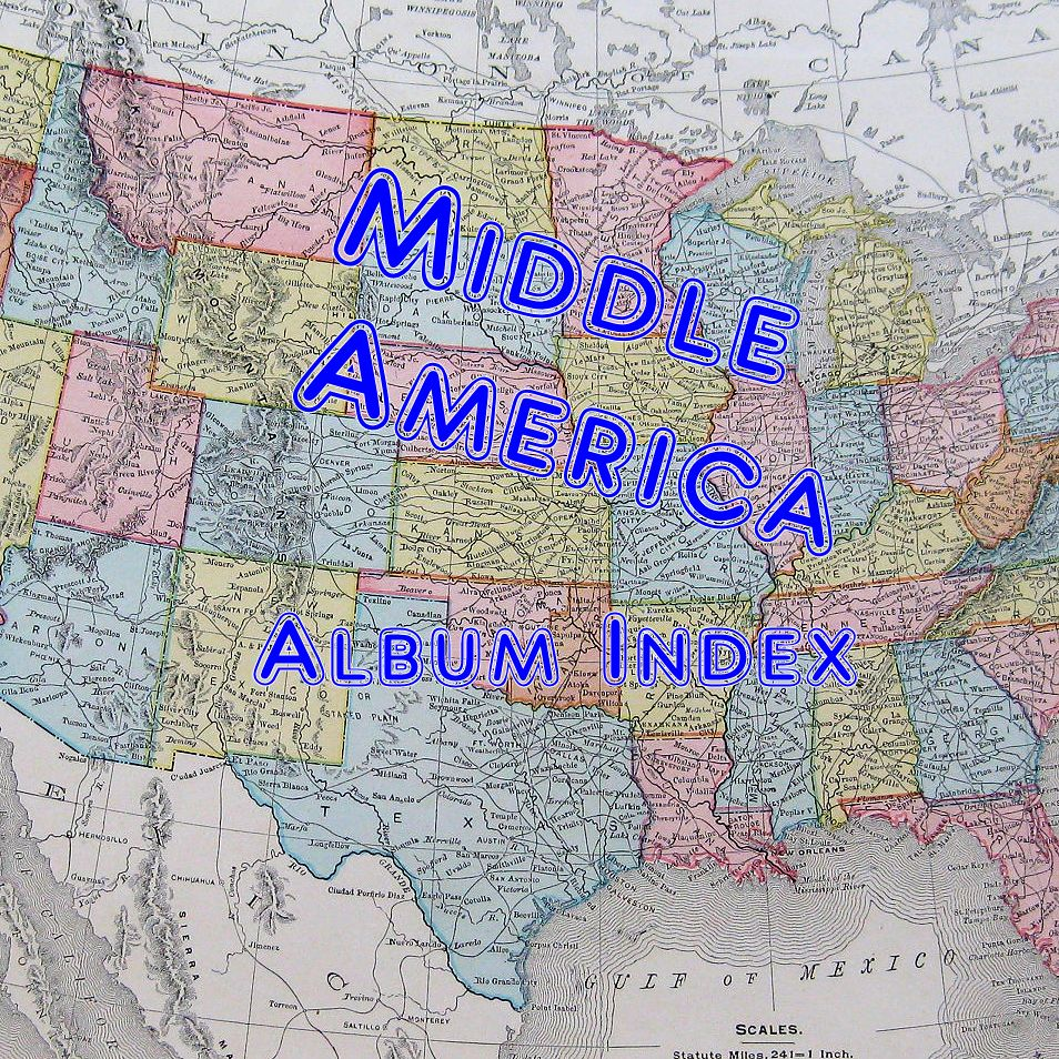 Middle America Album Index