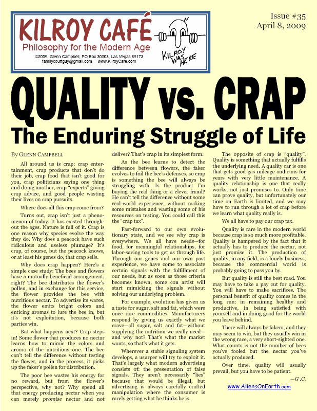 Quality vs. Crap: The Enduring Struggle of Life (essay)