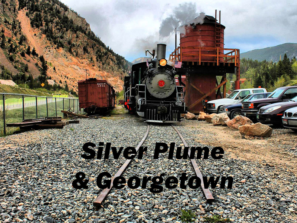 Silver Plume & Georgetown, Colorado