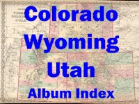 Colorado, Wyoming & Utah - Album Index