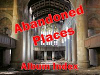 Abandoned Places - Index of Albums