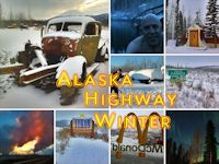 Alaska Highway in Winter