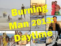 Burning Man 2013 - Day Photos