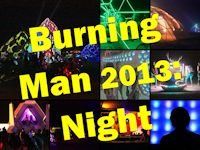Burning Man 2013 - Night Photos