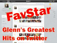 My Most Popular Tweets, as collected by FavStar.