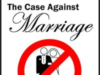 Book: The Case Against Marriage, by Glenn Campbell.